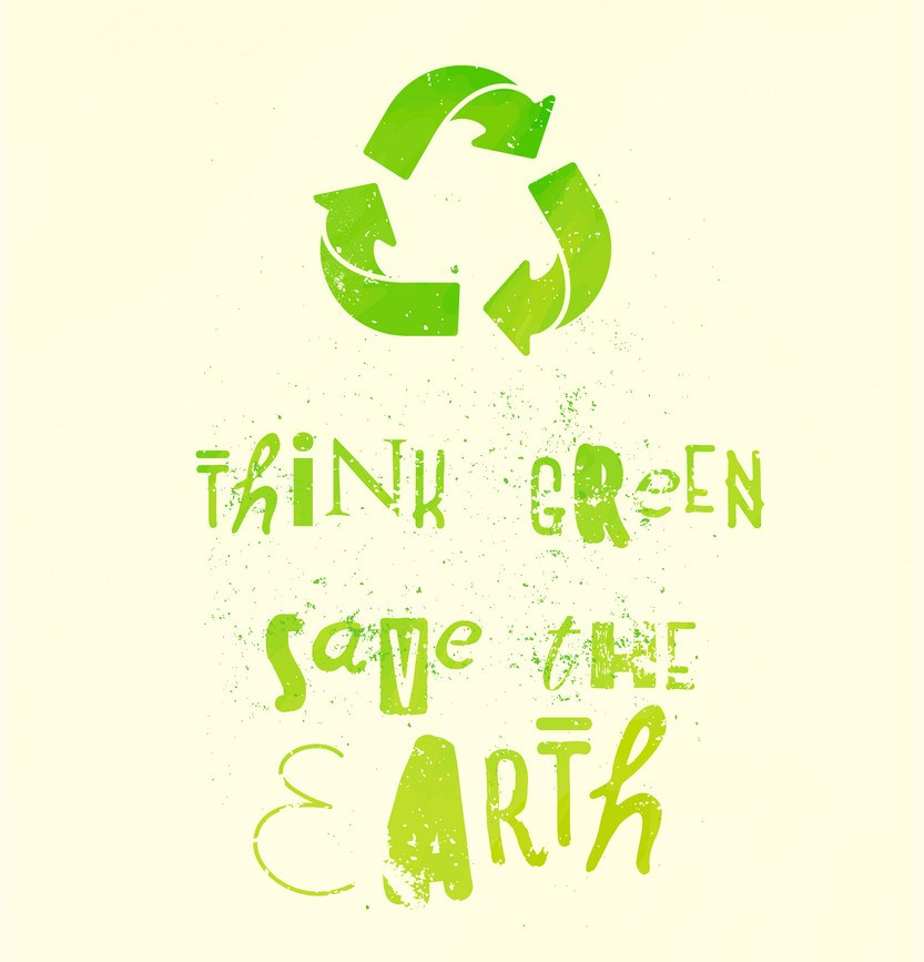 Think green, save the Earth - slogan poster with recycling green arrows, recycle emblem